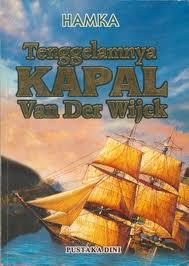 Judul novel: Tenggelamnya Kapal Van Der Wijck Penulis: Buya Prof. Dr. Hamka Penerbit: Pustaka Dini Cetakan: 2009